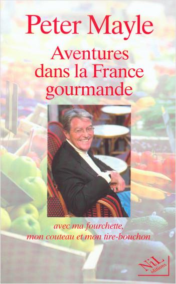 Aventures dans la France gourmande
