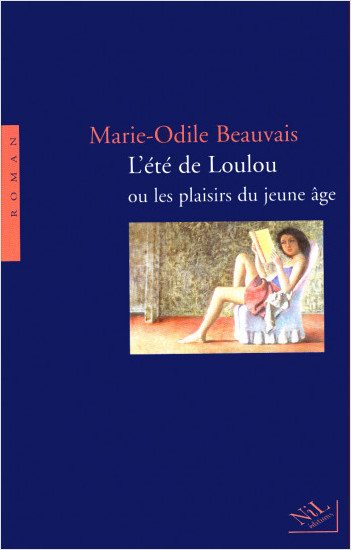 L'été de Loulou ou les plaisirs du jeune âge