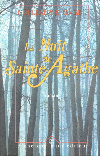 La nuit de Sainte-Agathe