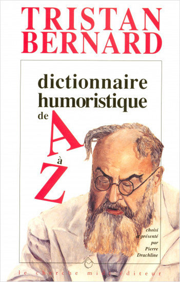Dictionnaire humoristique de A à Z