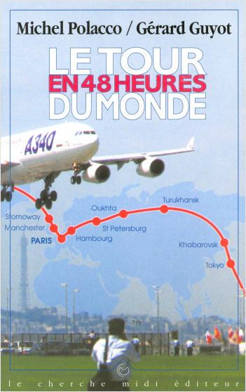 Le tour du monde en 48 heures