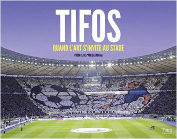 Tifos, quand l'art s'invite au stade