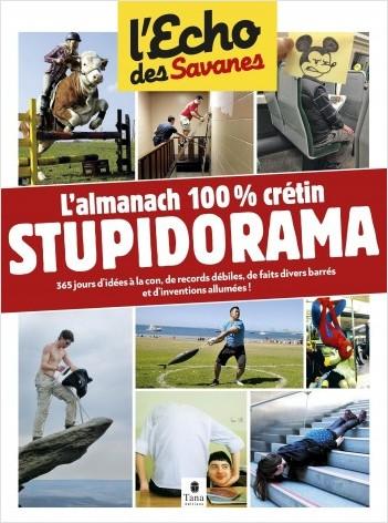 L'almanach de l'echo des savanes - Catalogue de crétineries, concours stupides, actes allumés et créations étonnantes du monde entier