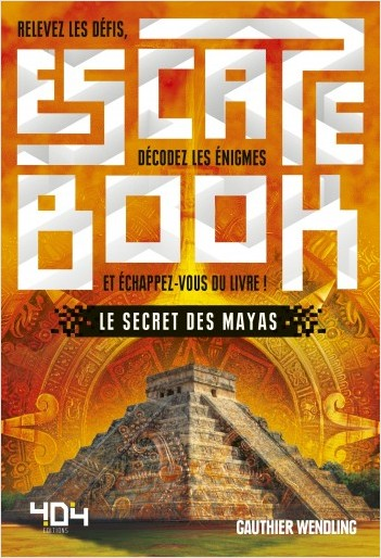 Escape Book : Le Secret des Mayas - Escape book adulte - Avec énigmes - Dès 14 ans