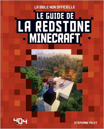 Minecraft - Le guide de la redstone