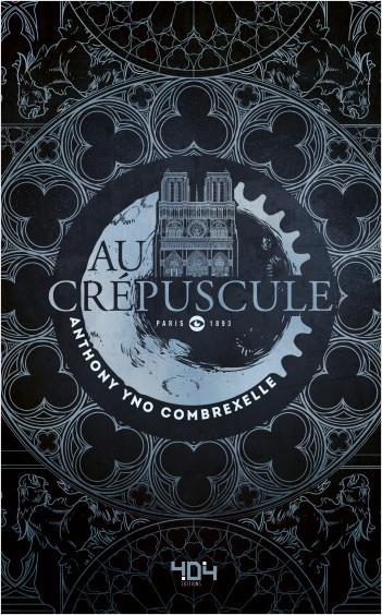 Au crépuscule - Roman young adult steampunk - Dès 13 ans