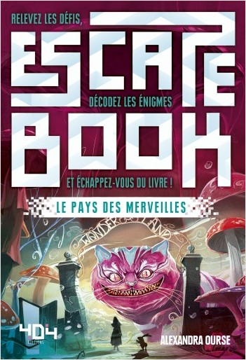 Escape Book : Le Pays des merveilles - Escape book adulte - Avec énigmes - Dès 14 ans