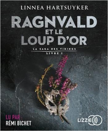 Ragnvald et le loup d'or - livre 1
