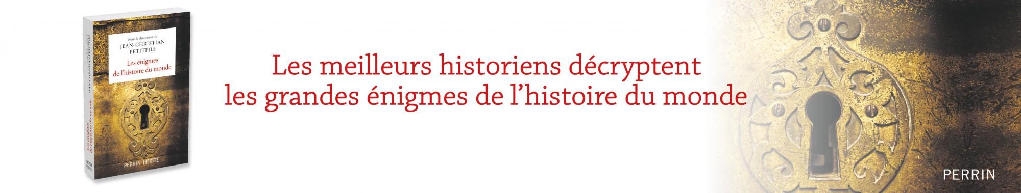 Les énigmes de l'histoire du monde