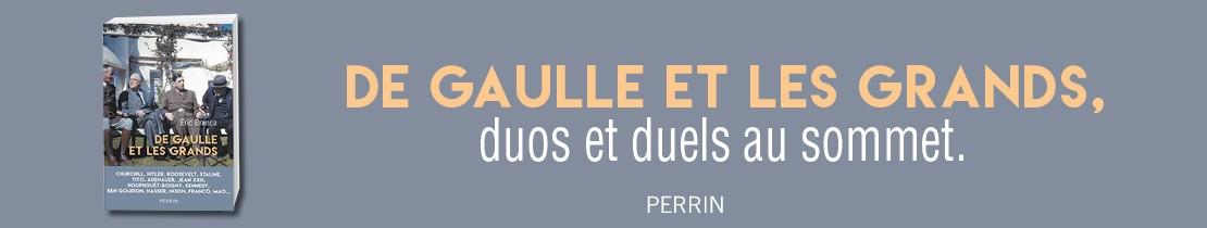 De Gaulle et les grands - Perrin