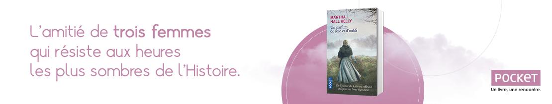 Bannière - POCKET - Un parfum de rose et d'oubli Martha Hall KELLY