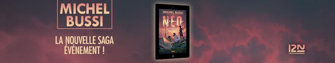 Bannière - 1221 - N.E.O. 1 : La Chute du soleil de fer Michel BUSSI