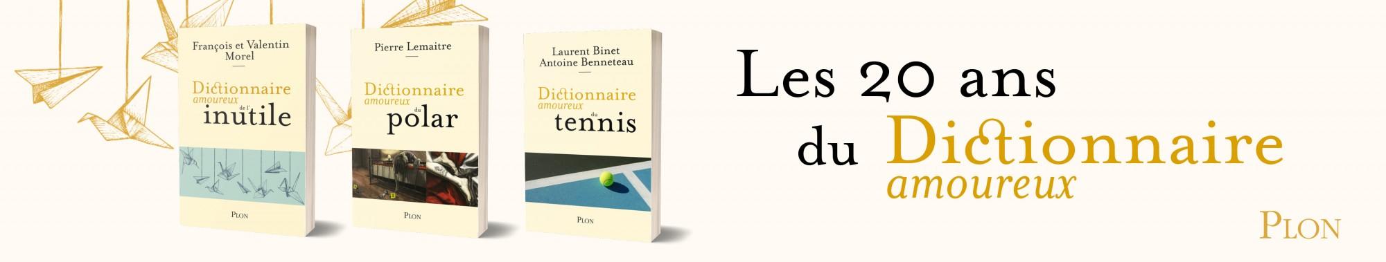 20 ans des Dictionnaires amoureux