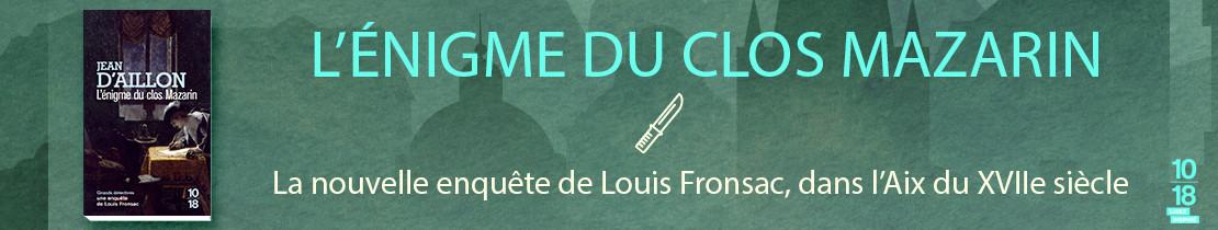 Bannière - 10/18 - L'énigme du clos Mazarin - Jean d' AILLON