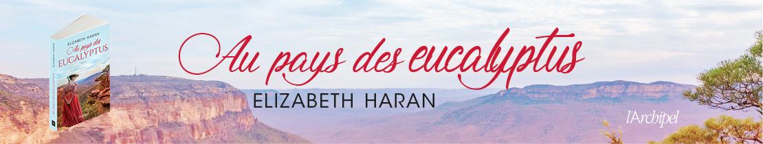 AU PAYS DES EUCALYPTUS_Elizabeth Haran