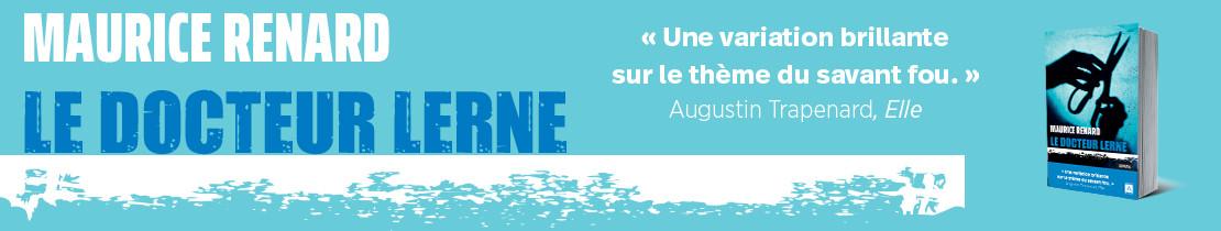 LE DOCTEUR LERNE Maurice Renard