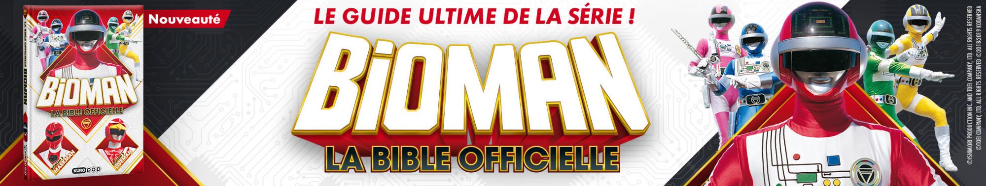 Bannière - KUROKAWA - Bioman, la bible officielle