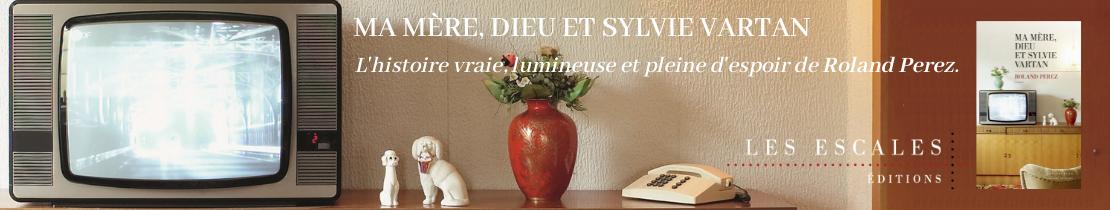 Ma mère, Dieu et Sylvie Vartan - Lisez!
